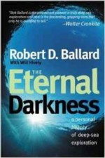 Eternal Darkness, Theby: Ballard, Robert D. - Product Image