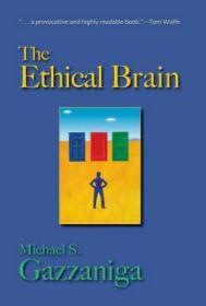 Ethical Brain, Theby: Gazzaniga, Michael S. - Product Image