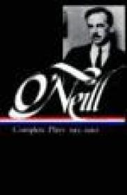 Eugene O'Neill : Complete Plays 1913-1920 O'Neill, Eugene - Product Image