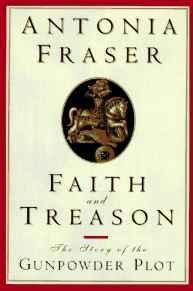 FAITH AND TREASON: THE STORY OF THE GUNPOWDER PLOTFraser, Antonia - Product Image