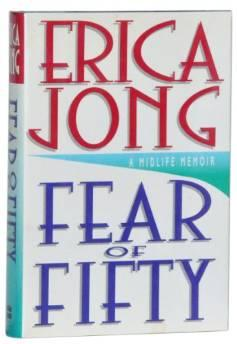 FEAR OF FIFTY: A MIDLIFE MEMOIRJong, Erica - Product Image