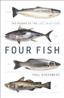 FOUR FISH: THE FUTURE OF THE LAST WILD FOODGreenberg, Paul - Product Image