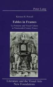 Fables in Frames: LA Fontaine and Visual Culture in NineteenthCentury Franceby: Powell, Kirsten H. - Product Image