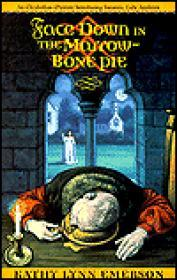 Face Down in the Marrow-Bone Pie: An Elizabethan Mysteryby: Emerson, Kathy Lynn - Product Image