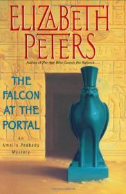 Falcon at the Portal, The: An Amelia Peabody Mysteryby: Peters, Elizabeth - Product Image