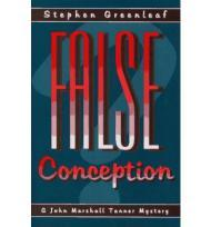 False Conception: A John Marshall Tanner Novelby: Greenleaf, Stephen - Product Image