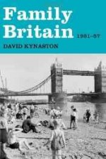 Family Britain, 1951-1957by: Kynaston, David - Product Image