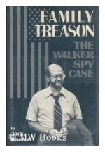 Family Treason: The Walker Spy Caseby: Kneece, Jack - Product Image