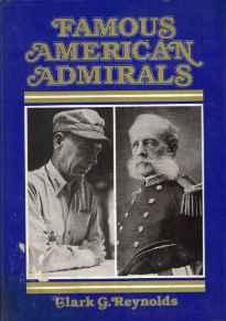 Famous American AdmiralsReynolds, Clark G. - Product Image