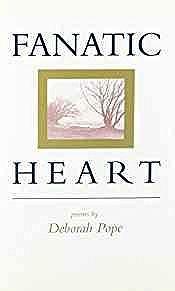 Fanatic Heart: PoemsPope, Deborah - Product Image