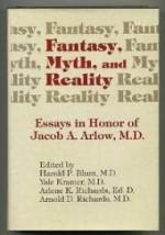 Fantasy, Myth, & Reality: Essays in Honor of Jacob A. Arlowby: Richards, Arlene K. - Product Image