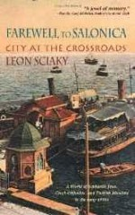 Farewell to Salonica: city at the crossroadsby: Sciaky, Leon - Product Image