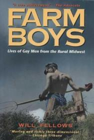 Farm Boys: Lives of Gay Men from the Rural Midwestby: Fellows, William D. (Editor) - Product Image