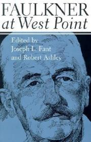 Faulkner at West Pointby: Fant, Joseph L. (Editor) - Product Image
