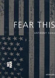 Fear Thisby: Suau, Anthony (Photographer) - Product Image