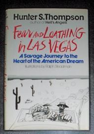 Fear and Loathing in Las Vegas: A Savage Journey to the Heart of the American Dreamby: Thompson, Hunter S. - Product Image