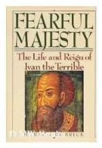 Fearful Majesty: The Life and Reign of Ivan the Terribleby: Bobrick, Benson - Product Image
