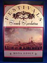 Festivals and the French RevolutionOzouf, Mona - Product Image