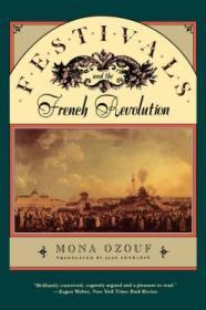 Festivals and the French Revolutionby: Ozouf, Mona - Product Image