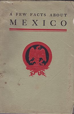 Few Facts About Mexico, ANuncio, Albino R./Leandro Fernandez/Manuel Fernandez Leal - Product Image