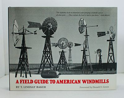 Field Guide to American Windmills, ABaker, T. Lindsay - Product Image