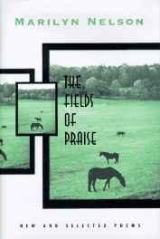 Fields of Praise, The: New and Selected PoemsNelson, Marilyn - Product Image
