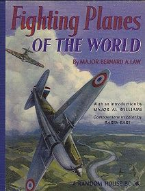 Fighting Planes of the WorldLaw, Major Bernard A., Illust. by: Barry  Bart - Product Image