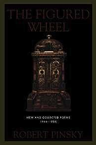 Figured Wheel, The: New and Collected Poems, 1966-1996Pinsky, Robert - Product Image