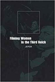 Filming Women in the Third Reichby- Fox, Jo - Product Image