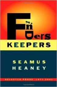 Finders Keepers: Selected Prose 19712001by: Heaney, Seamus - Product Image