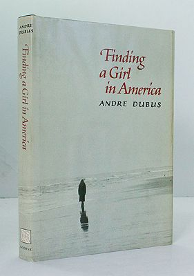 Finding a Girl in America (SIGNED COPY)Dubus, Andre - Product Image