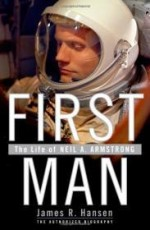 First Man: The Life of Neil A. Armstrongby: Hansen, James R. - Product Image