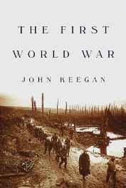 First World War, TheKeegan, John - Product Image