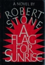 Flag for Sunrise, A by: Stone, Robert - Product Image
