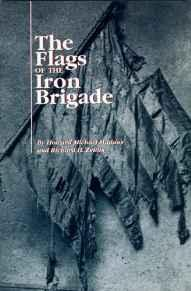 Flags of the Iron Brigade, TheMadaus, Howard Michael - Product Image