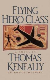 Flying Hero Classby: Keneally, Thomas - Product Image