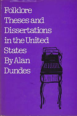 Folklore Theses and Dissertations in the United Statesby: Dundes, Alan - Product Image