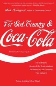 For God, Country and Coca-Cola: The Definitive History of the Great American Soft Drink and the Company That Makes ItPendergrast, Mark - Product Image
