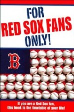 For Red Sox fans only [UNABRIDGED]by: Wolfe, Rich - Product Image