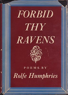 Forbid Thy Ravens: Didactic and Lyrical PoemsHumphries, Rolfe - Product Image