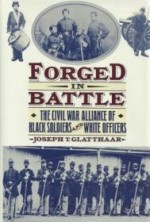 Forged in Battle: The Civil War Alliance of Black Soldiers and White Officersby: Glatthaar, Joseph T. - Product Image