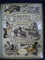 Forgotten Crafts, The by: Seymour, John  - Product Image