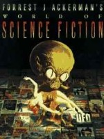 Forrest J Ackerman's World of Science Fictionby: Ackerman, Forrest J. - Product Image