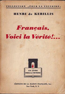 Francais Voici la Verite! de Kerillis, Henri - Product Image