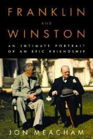 Franklin and Winston: An Intimate Portrait of an Epic FriendshipMeacham, Jon - Product Image