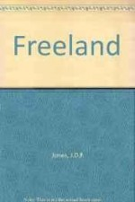 Freeland (SIGNED)by: Jones, J. D. F. - Product Image