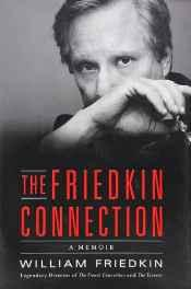 Friedkin connection, The: a memoirFriedkin, William - Product Image
