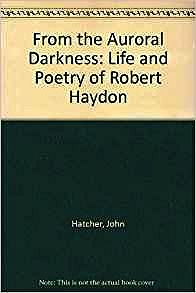 From the Auroral Darkness: The Life and Poetry of Robert HaydenHatcher, John - Product Image
