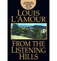 From the Listening Hillsby: L'Amour, Louis - Product Image