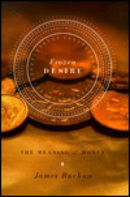 Frozen Desire - The Meaning of Moneyby: Buchan, James - Product Image